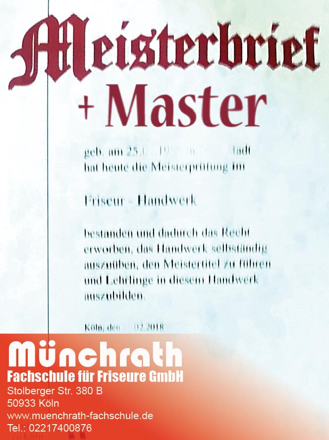 Friseurmeister und Master 2018 Münchrath Fahschule für Friseure Friseurmeisterschule Stolberger Str 380 B 50933 Köln