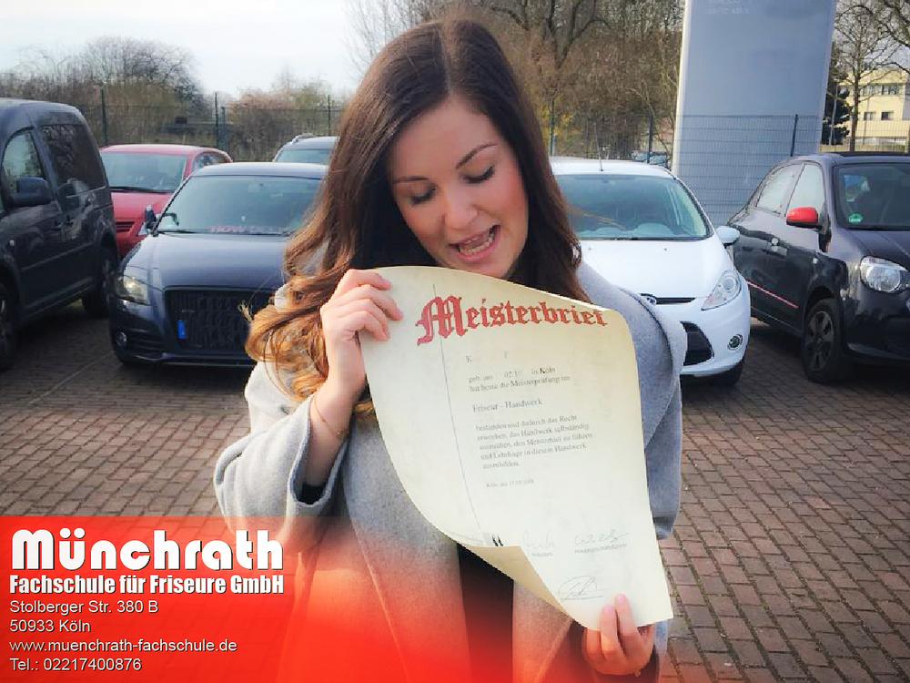 Friseurmeisterin  2018 Meisterschule Münchrath Fachschule für Friseure GmbH Stolbergerstr. 380 b 50933 Köln 1